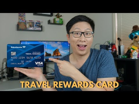 Bank Of America Travel Rewards Best No Annual Fee Travel Card