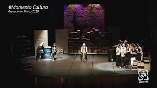 """Momento Cultura - """"O julgamento de Malva Rosa"""" (Locomotiva - Teatro SENAC)"""