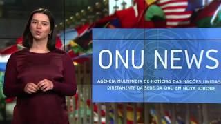 Destaque ONU News - 22 de março de 2018