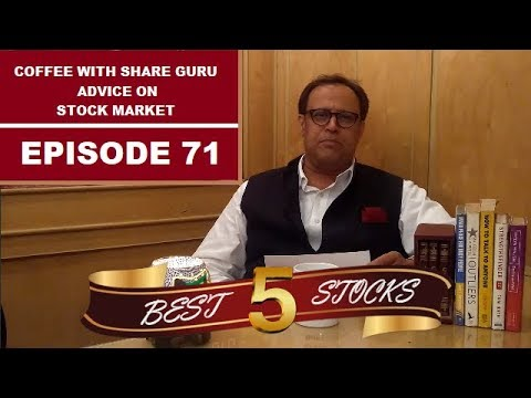 BEST 5 SHARES 2018   Share Market   Stock Market In Hindi   Coffee with Share Guru   EPISODE - 71