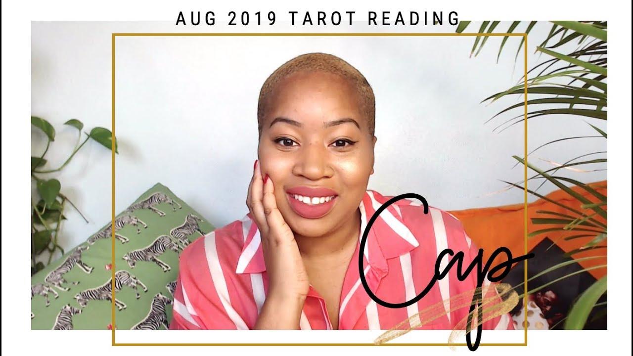 Capricorn, Lust For Life  August 2019 Tarot Reading