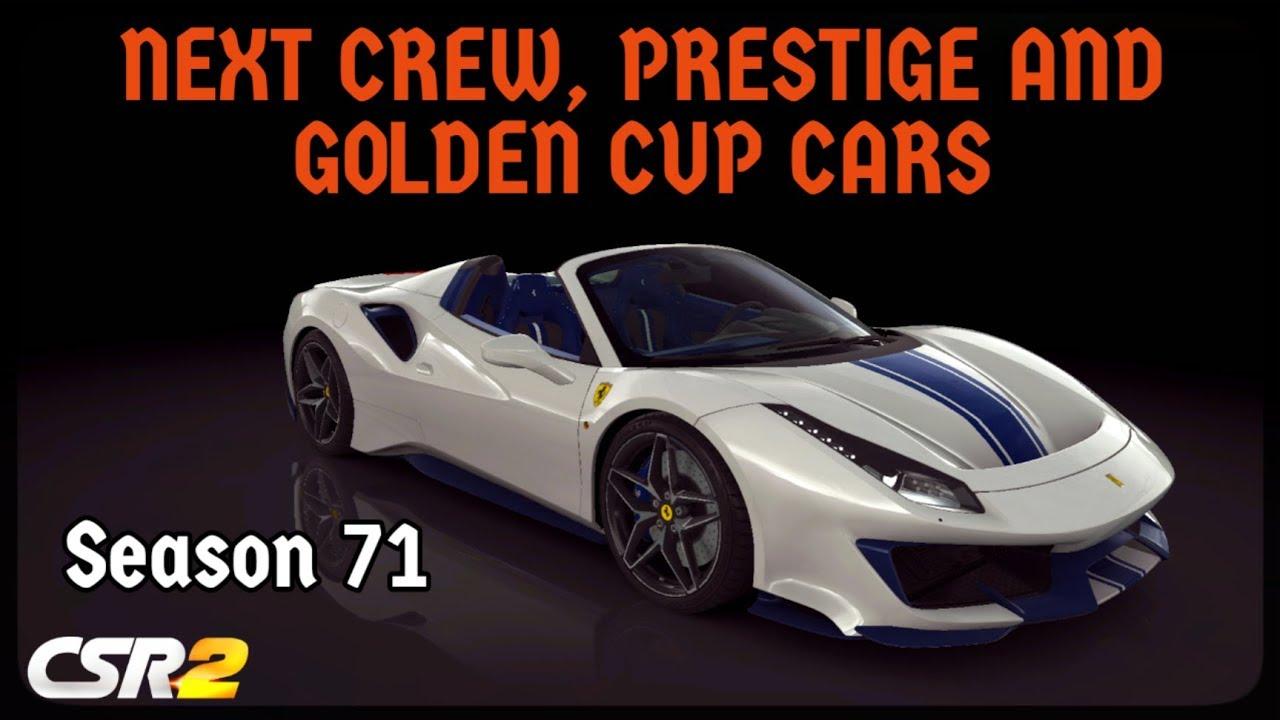 CSR Racing 2 - Season 71 - Next Prestige, Crew and Golden cup cars!