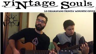 Trinity Titoli Annibale E I Cantori Moderni Acoustic Cover