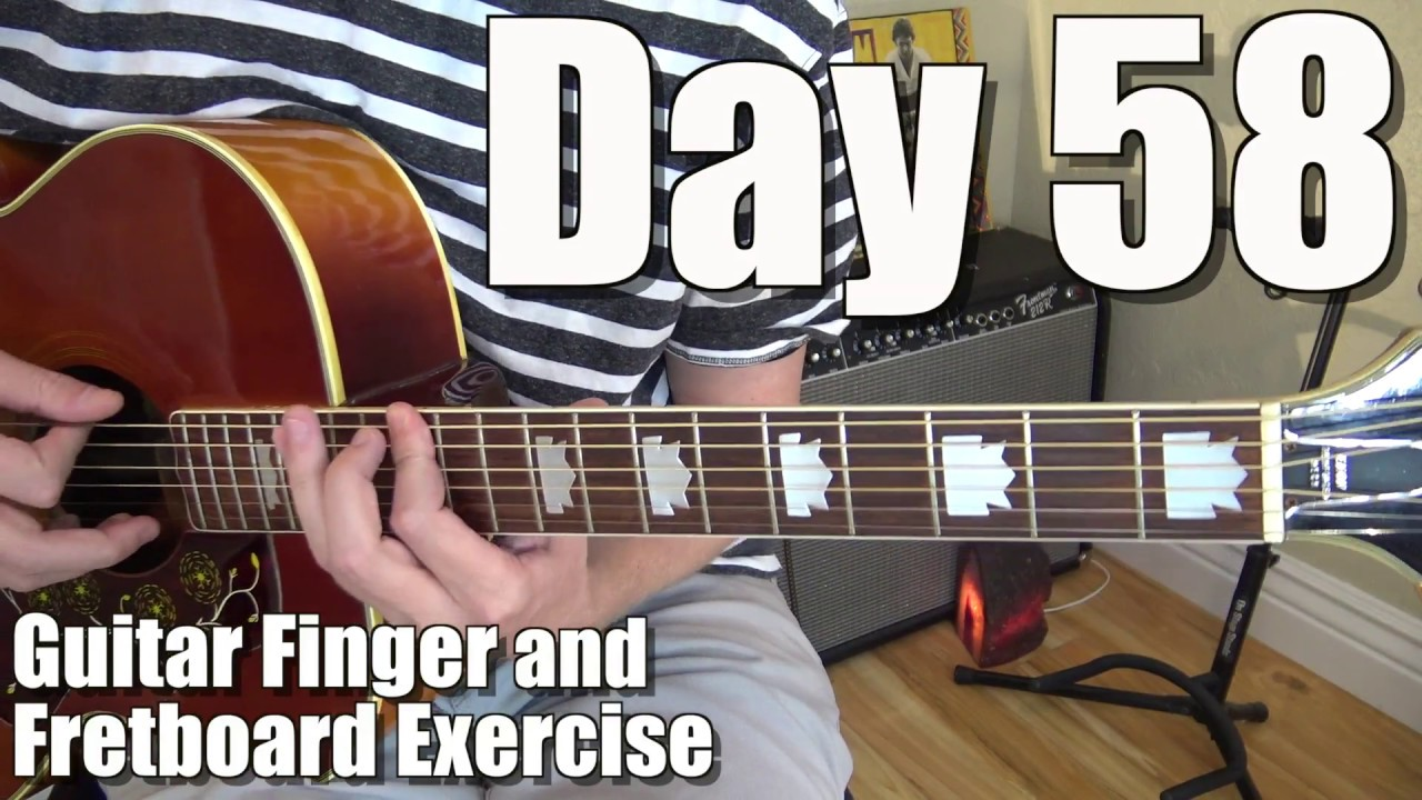 guitar finger independence and fretboard practice exercise day 58 build strength and. Black Bedroom Furniture Sets. Home Design Ideas
