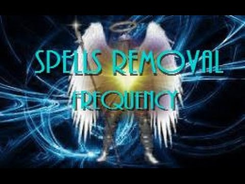 Spells Removal Frequency - DIVINE POWERFUL Banish Evil Spirits Curses Hexes Subliminal Binaural Beat