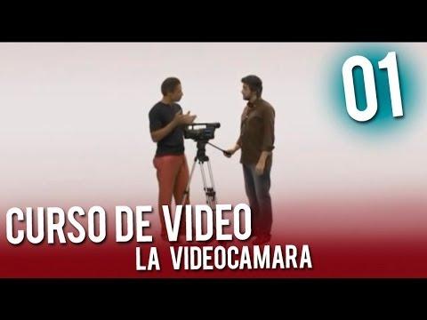 Curso de Video | 01 La videocamara