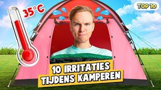 10 IRRITATIES TIJDENS KAMPEREN!