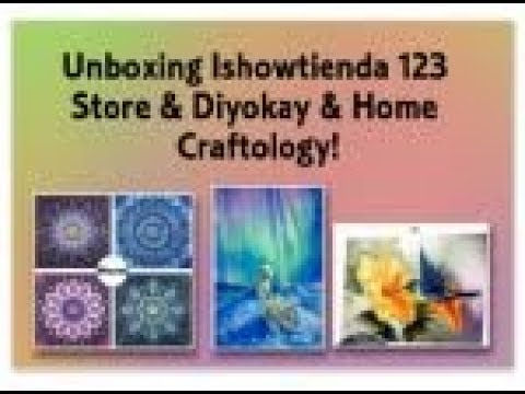 0a96d77ff4 Diamond Painting - Unboxing Ishowtienda 123 Store & Diyokay & Home  Craftology