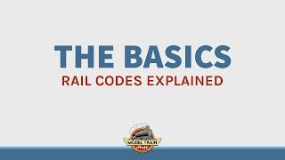 The Basics: Rail Codes Explained