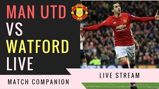 Manchester United VS Watford 2-0 LIVE STREAM Match Companion
