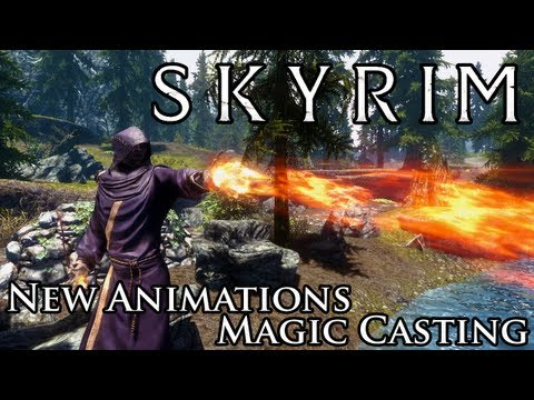 Skyrim Mod: New Animations for Magic Casting