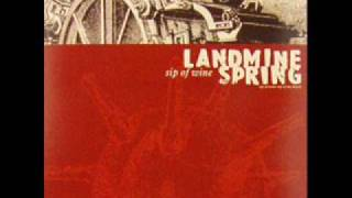 Landmine Spring - Sip of Wine, Sip of My Blood