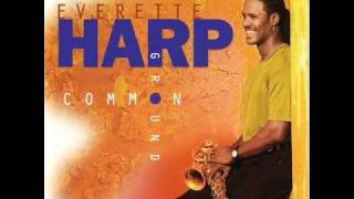 Everette Harp - Sending My Love