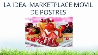 Idea de negocio de comida con poco capital Marketplace Móvil de Postres