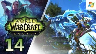 World of Warcraft : Legion 【PC】 Alliance Night Elf Hunter │ No Commentary Playthrough │ #14