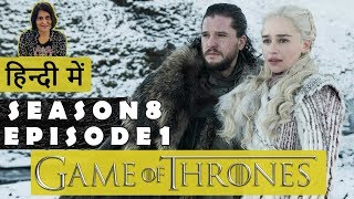 Download Game of Thrones Season 8 Episode 1 Explained in Hindi Mp3 and Videos