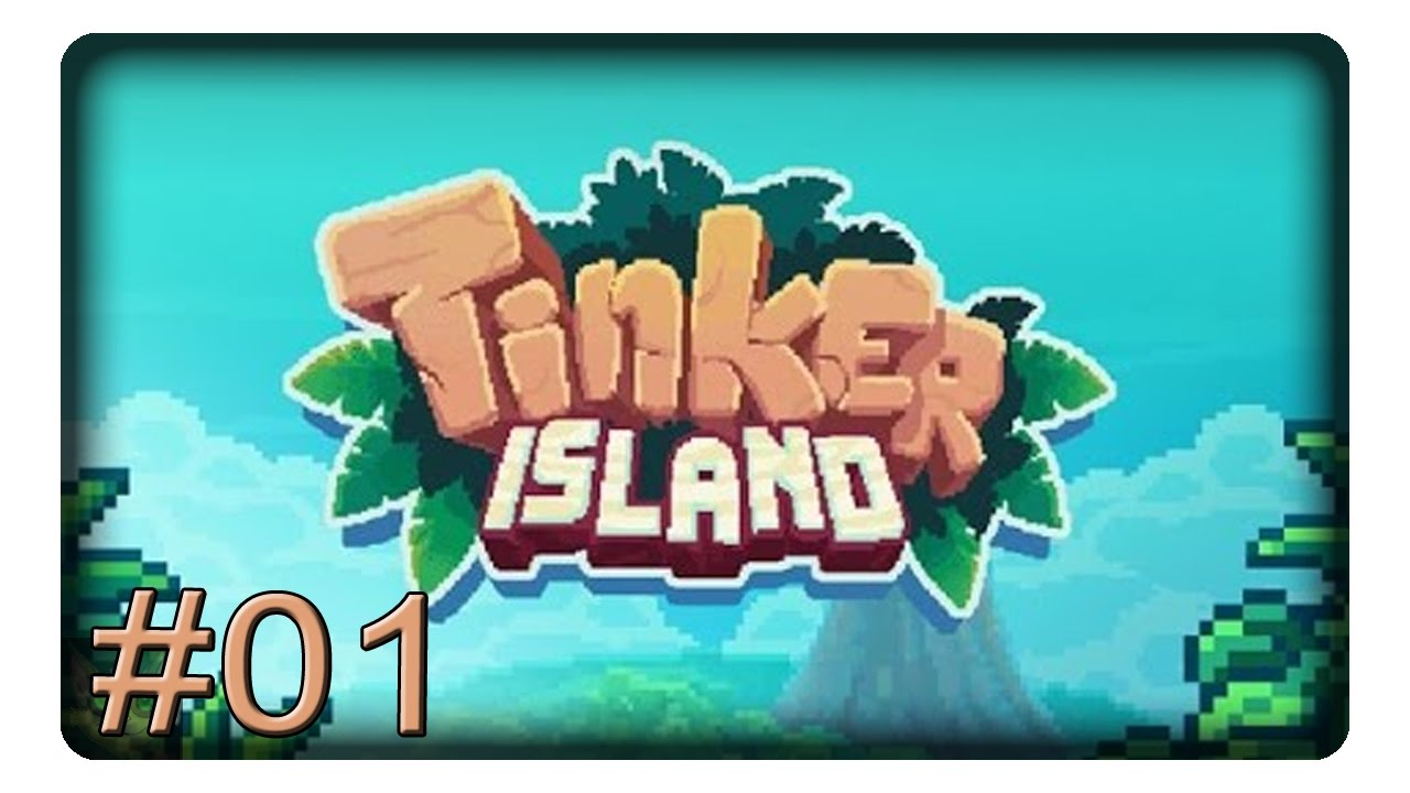 Let's Play Tinker Island