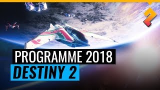 Un pas en avant ? Trop peu, trop tard ? Programme 2018 Destiny 2