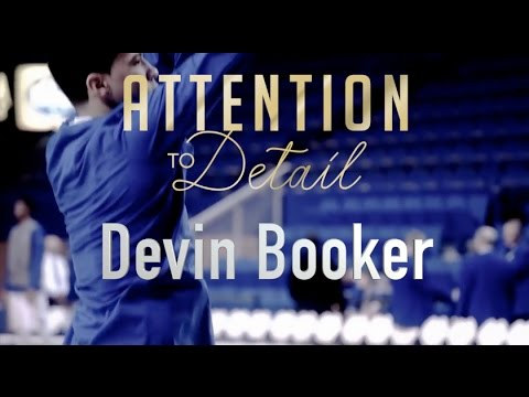 Attention to Detail: Devin Booker