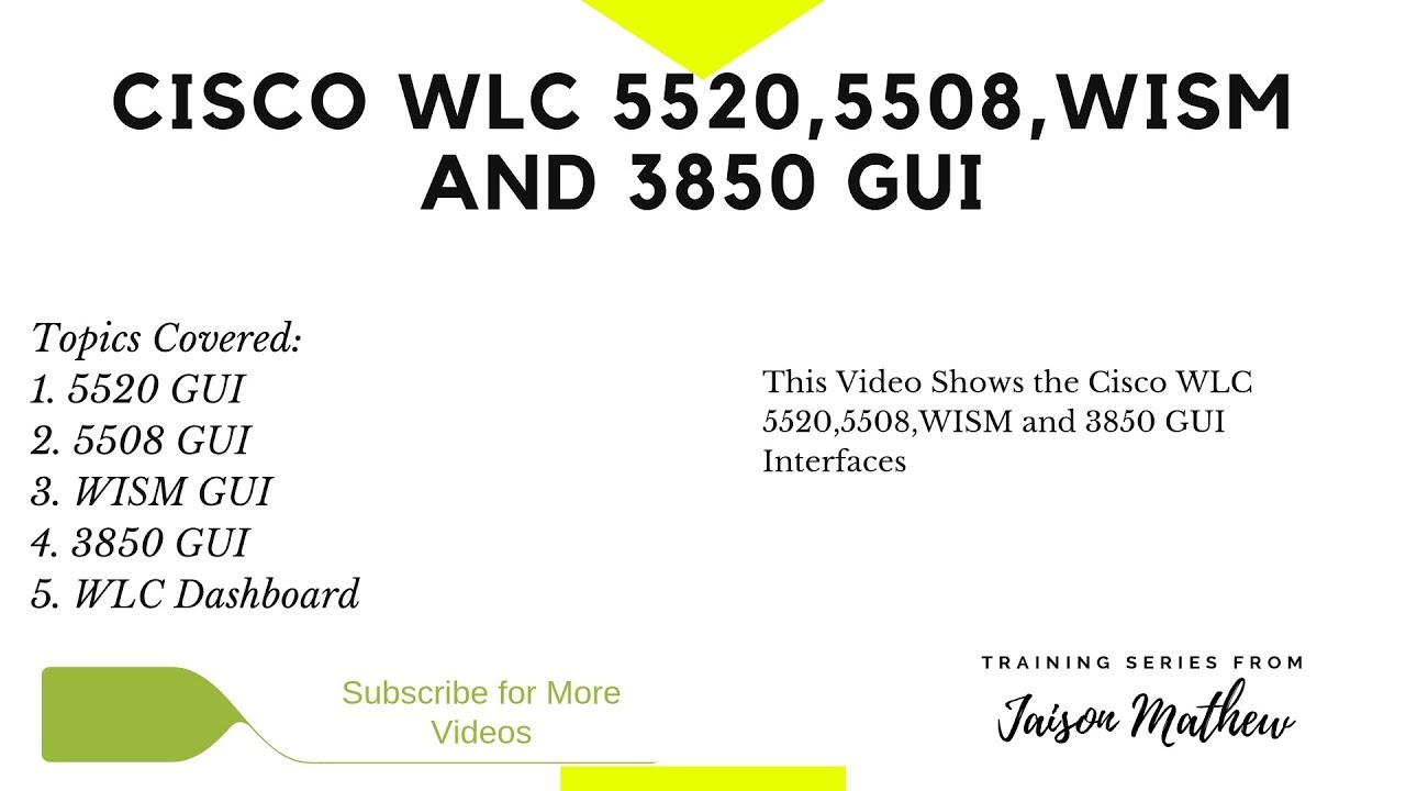 Cisco WLC 5520,5508,WISM and 3850 GUI