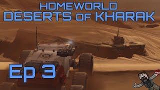 Homeworld Deserts of Kharak - Ep 3 - Hell