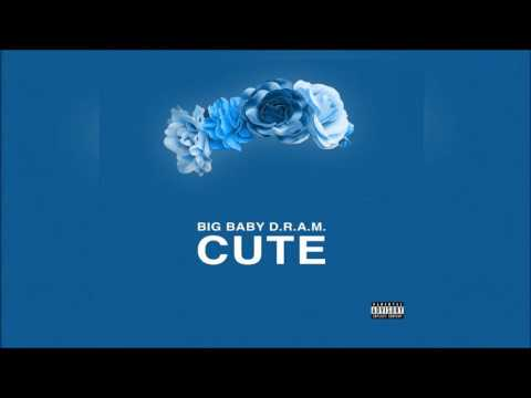 Big Baby D.R.A.M. - Cute [Bass Boosted]