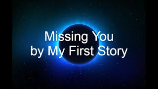My First Story Missing You lyrics