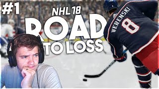 NHL 18: ROAD TO A LOSS #1 (0-0)