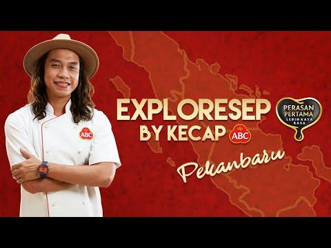 exploresep-by-kecap-abc-–-episode-13-pekanbaru-(60s)