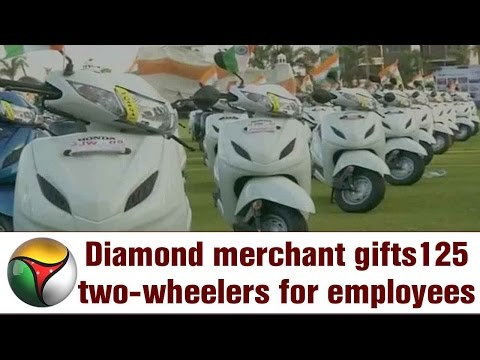 Diamond merchant gifts125 two-wheelers for employees
