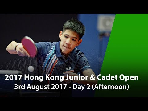 2017 ITTF Hang Seng Hong Kong Junior & Cadet Open - Day 2 (Afternoon)