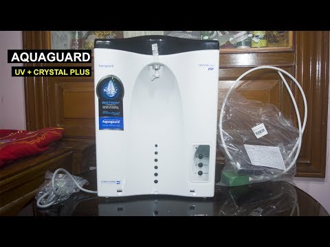 Aquaguard Water Purifier UV Crystal Plus Unboxing And Review