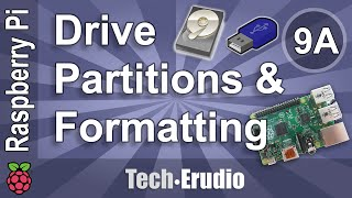 Raspberry Pi - Tutorial 9A - Partitioning & Formatting Drives