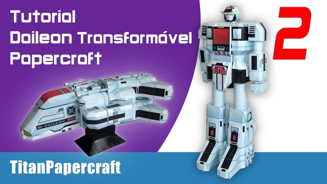 Papercraft #2 Tutorial Daileon Transformavel Papercraft - Perna1