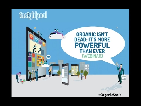 Organic Social Isn't Dead; It's More Powerful Than Ever