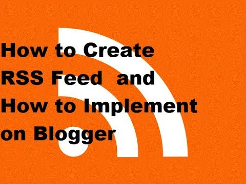 How To Add RSS Feed In Your Blogger 2019