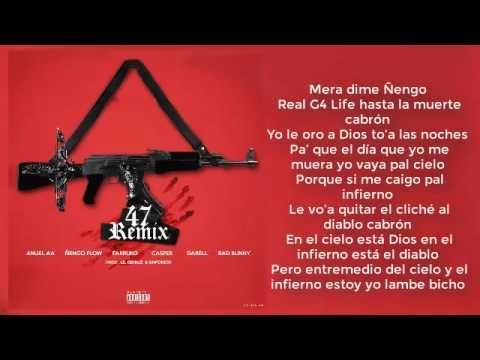 47 remix (letra)
