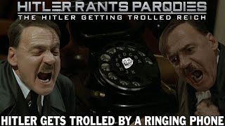 Hitler gets trolled by a ringing phone