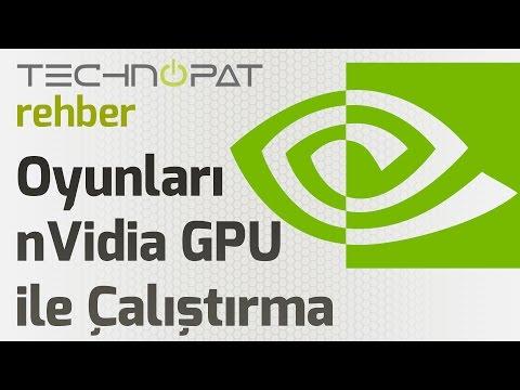 Oyunları NVIDIA Ekran Kartıyla Çalıştırma