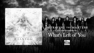 BETRAYING THE MARTYRS - What