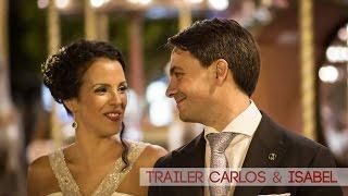 Wedding trailer   Carlos & Isabel