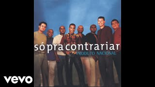 Só Pra Contrariar - Minha Fantasia (It Ain'T Over Til It'S Over) (Pseudo Video)