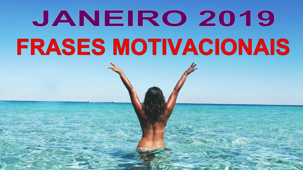 Motivação Melhores Frases Motivacionais Janeiro 2019