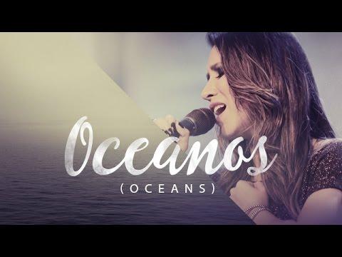 0 Ana Nóbrega - Oceanos (Onde Meus Pés Podem Falhar)