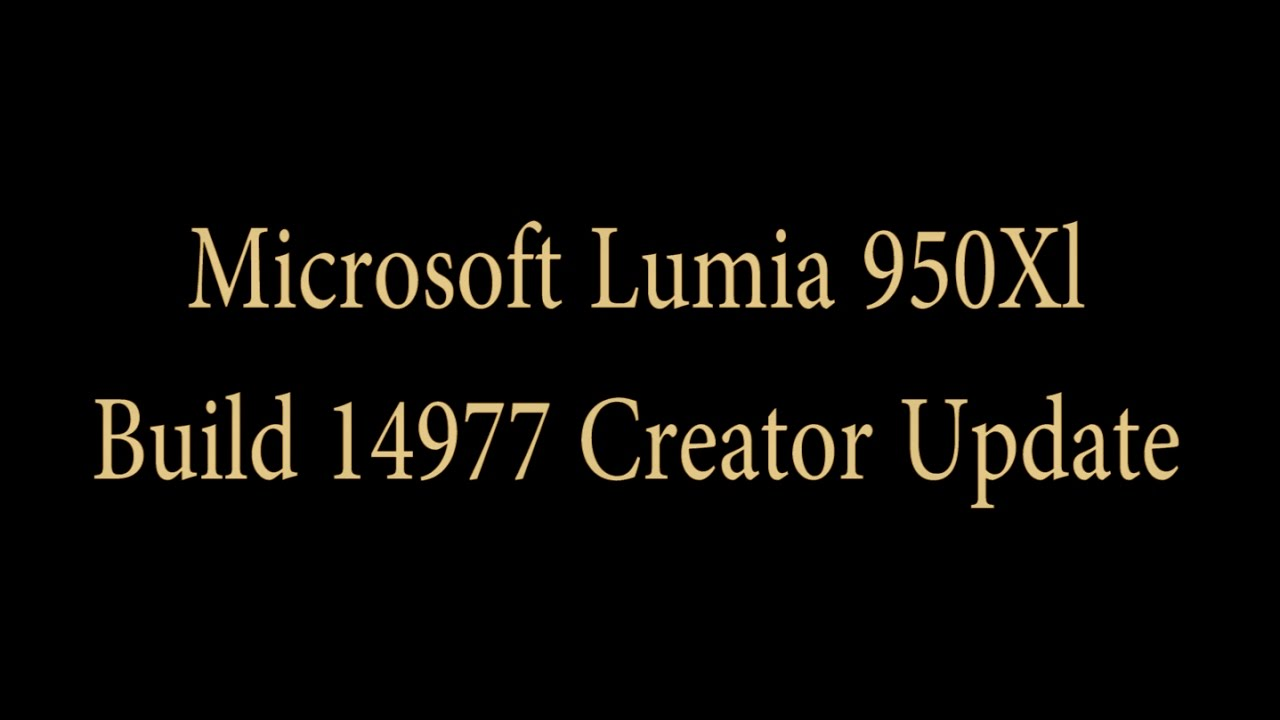 Microsoft Lumia 950XL Redstone 2 Build 14977 - YouTube