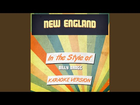 New England (In the Style of Billy Bragg) (Karaoke Version)