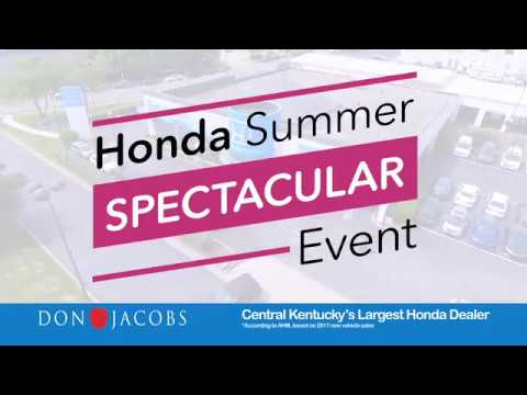2018 Honda Summer Spectacular Clearance Event At Don Jacobs Honda In  Lexington, Kentucky