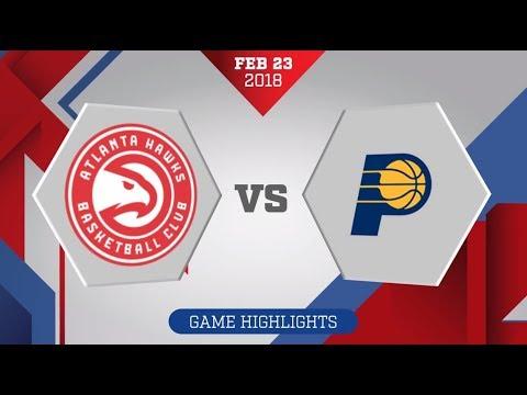 Indiana Pacers vs. Atlanta Hawks - February 23, 2018