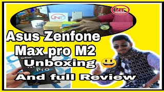 Asus zenfone max pro M2 unboxing and full rivew|| Nearly technology|| Atanu Dey||