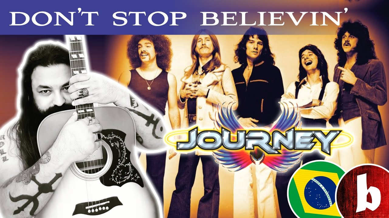 DON'T STOP BELIEVIN' - Journey by Fabricio BamBam